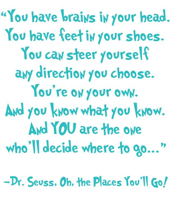 "dr seuss oh the places you ll go quote Pretty Pictures Oh the places you ll go "" Lightworkers"
